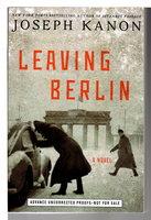 LEAVING BERLIN. by Kanon, Joseph.