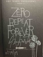 ZERO REPEAT FOREVER: The Nahx Invasions, Book One.  by Prendergast, G. S.