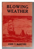 BLOWING WEATHER. by McIntyre, John T.