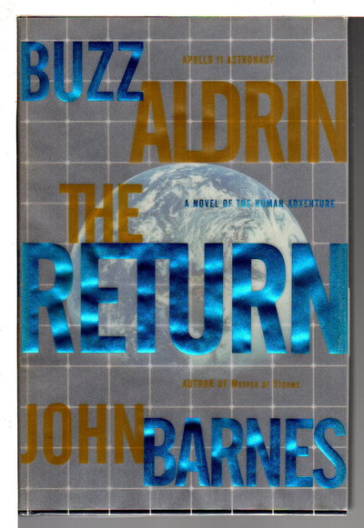 THE RETURN. by Aldrin, Buzz and John Barnes.