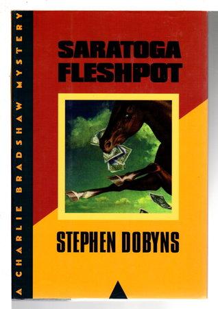 SARATOGA FLESHPOT by Dobyns, Stephen