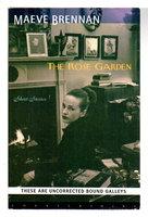 THE ROSE GARDEN: Short Stories. by Brennan, Maeve (1916-1993).
