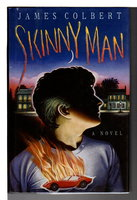 SKINNY MAN. by Colbert, James.