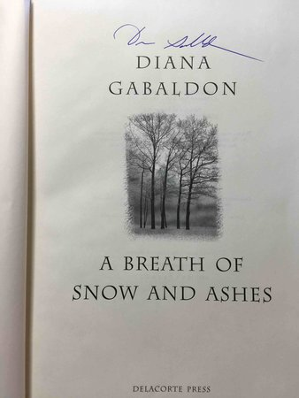 A BREATH OF SNOW AND ASHES. by Gabaldon, Diana.