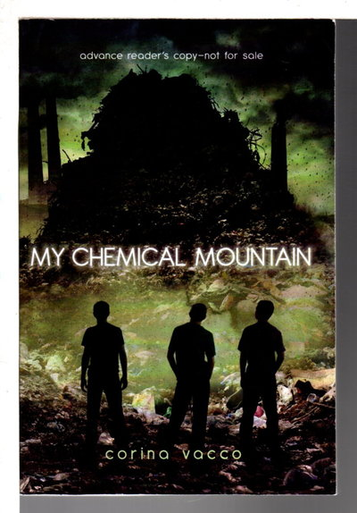 MY CHEMICAL MOUNTAIN.  by Vacca, Corina.