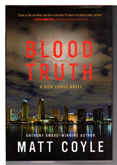 BLOOD TRUTH: A Rick Cahill Novel. by Coyle, Matt.