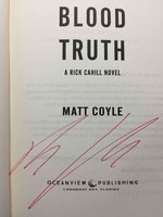 BLOOD TRUTH: A Rick Cahill Novel. by Coyle, Matt.