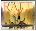 Another image of THE RAFT. by LaMarche, Jim.