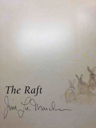 THE RAFT. by LaMarche, Jim.
