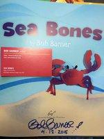 SEA BONES. by Barner, Bob.