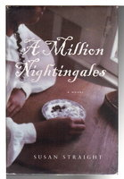A MILLION NIGHTINGALES. by Straight, Susan.