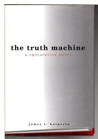 THE TRUTH MACHINE, by Halperin, James