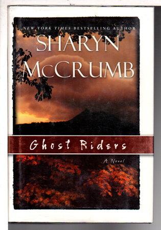 GHOST RIDERS. by McCrumb, Sharyn.
