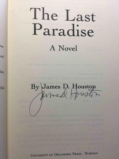 THE LAST PARADISE. by Houston, James D.