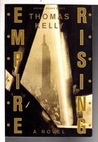 EMPIRE RISING. by Kelly, Thomas.