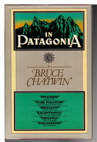 IN PATAGONIA. by Chatwin, Bruce (1940 - 1989)