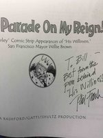 """DON'T PARADE ON MY REIGN: The """"Farley"""" Comic Strip Appearances of """"His Wiiliness"""", San Francisco Mayor Willie Brown.  by Frank, Phil."""