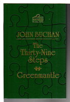 THE THIRTY-NINE STEPS & GREENMANTLE. by Buchan, John.