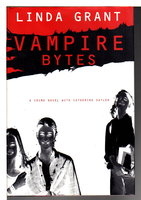 VAMPIRE BYTES: A Crime Novel with Catherine Saylor. by Grant, Linda.