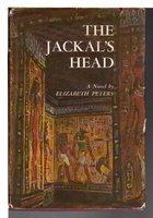 THE JACKAL'S HEAD. by Peters, Elizabeth  [Barbara Mertz].