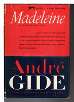 MADELEINE (Et Nunc Manet in Te) by Gide, Andre.