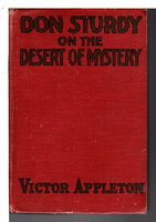 DON STURDY ON THE DESERT OF MYSTERY or Autoing In The Land Of The Caravans, #1. by Appleton, Victor.