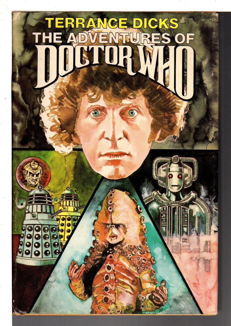 DICKS, TERRANCE - THE ADVENTURES OF DOCTOR WHO: Doctor Who and the Genesis of the Daleks; Doctor Who and the Revenge of the Cybermen; Doctor Who and the Loch Ness Monster.