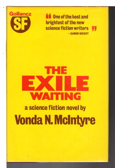 THE EXILE WAITING. by McIntyre, Vonda N.