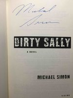 DIRTY SALLY. by Simon, Michael.