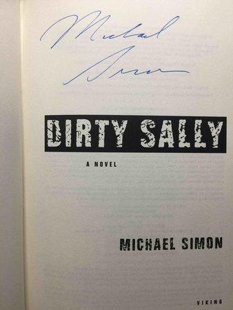 DIRTY SALLY. by Simon, Michael.