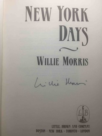 NEW YORK DAYS. by Morris, Willie.