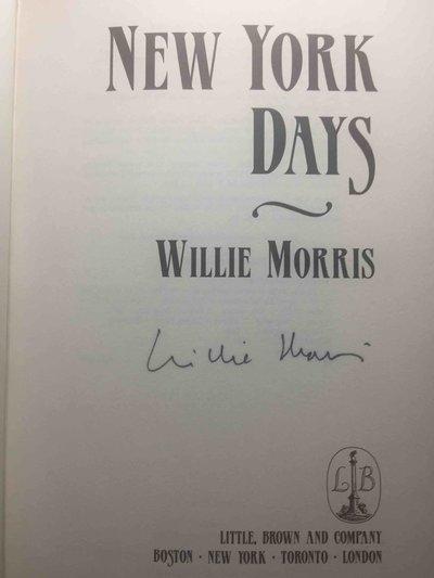 NEW YORK DAYS. by Morris, Willie.