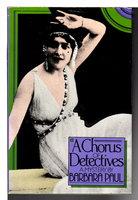A CHORUS OF DETECTIVES. by Paul, Barbara.