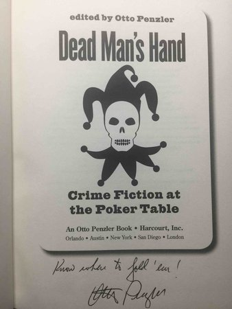 DEAD MAN'S HAND: Crime Fiction at the Poker Table.  by [Anthology, signed] Penzler, Otto, editor. Signed by Parnell Hall, Jeffery Deaver and John Lescroart.