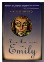 FOUR DREAMERS AND EMILY. by Davies, Stevie.