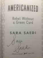AMERICANIZED: Rebel Without a Green Card . by Saedi, Sara.