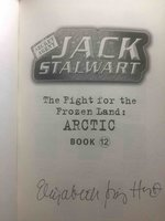 SECRET AGENT JACK STALWART: THE FIGHT FOR THE FROZEN LAND: ARCTIC. by Hunt, Elizabeth Singer.
