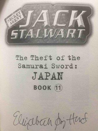 SECRET AGENT JACK STALWART: THE THEFT OF THE SAMURAI SWORD: JAPAN. by Hunt, Elizabeth Singer.