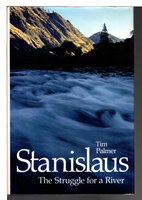 STANISLAUS, THE STRUGGLE FOR A RIVER. by Palmer, Tim.