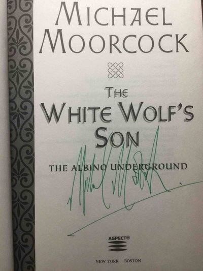 THE WHITE WOLF'S SON:  The Albino Underground. by Moorcock, Michael.