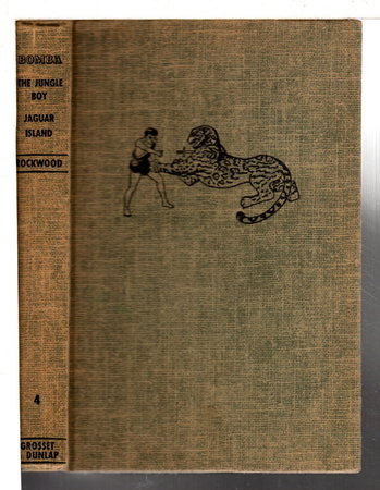 BOMBA THE JUNGLE BOY ON JAGUAR ISLAND or Adrift on the River of Mystery. #4. by Rockwood, Roy.