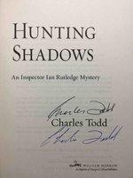 HUNTING SHADOWS. by Todd, Charles.
