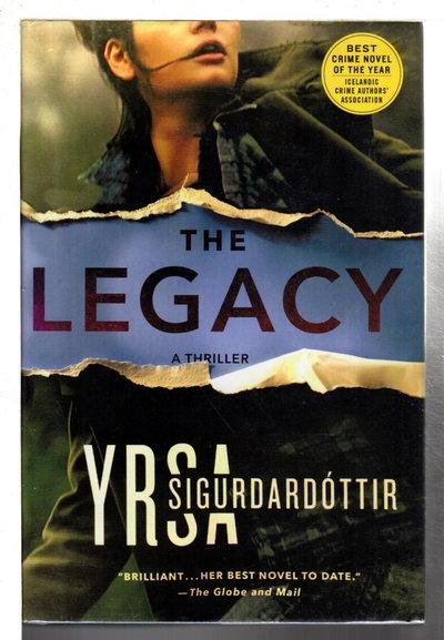 THE LEGACY. by Sigurdardottir, Yrsa.