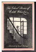 THE GHOST STORIES OF EDITH WHARTON. by Wharton, Edith. Illustrated by Laszlo Kubinyi.