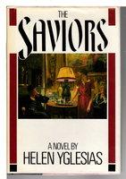 THE SAVIORS. by Yglesias, Helen.