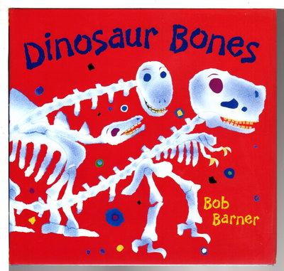 DINOSAUR BONES. by Barner, Bob.