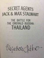 SECRET AGENTS JACK AND MAX STALWART: THE BATTLE FOR THE EMERALD BUDDHA: THAILAND. by Hunt, Elizabeth Singer.