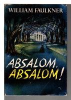ABSALOM, ABSALOM! by Faulkner, William.