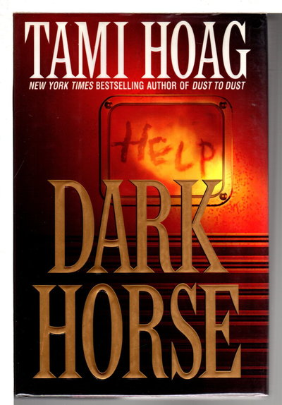 DARK HORSE. by Hoag, Tami.