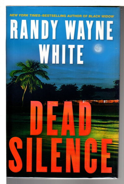 DEAD SILENCE. by White, Randy Wayne.